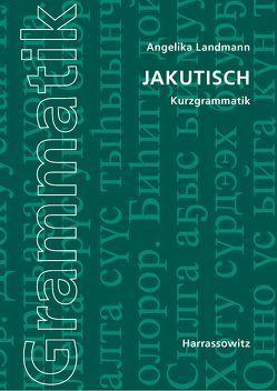 Jakutisch von Landmann,  Angelika