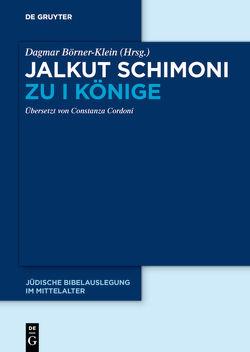 Jalkut Schimoni / Jalkut Schimoni zu I Könige von Börner-Klein,  Dagmar, Cordoni,  Constanza