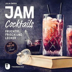 Jam Cocktails von Baseda,  Lukas, Ewers,  Julia