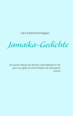 Jamaika-Gedichte von Henningsen,  Hans-Erhard