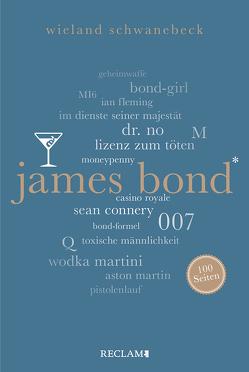 James Bond. 100 Seiten von Schwanebeck,  Wieland