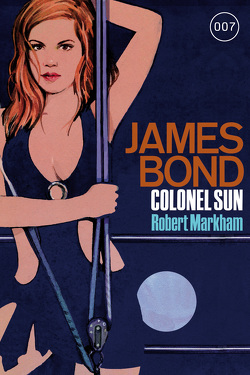 James Bond 15: Colonel Sun von Markham,  Robert