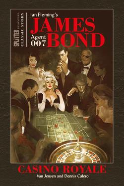 James Bond Classics: Casino Royale von Calero,  Dennis, Fleming,  Ian, Jensen,  Van