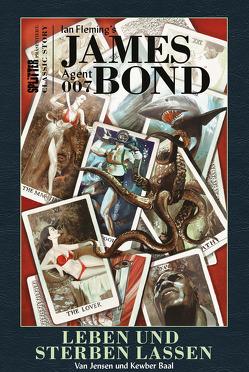 James Bond Classics: Leben und sterben lassen von Baal,  Kewber, Fleming,  Ian, Jensen,  Van
