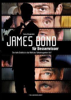 James Bond für Besserwisser von Braun,  Sascha, Danner,  Christian, Morgenstern,  Danny