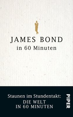 James Bond in 60 Minuten von Byron,  Jonathan, Habsburg,  Eduard