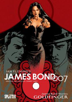 James Bond Stories 2: Goldfinger (reguläre Edition) von Carey,  Robert, Gapstur,  Eric, Pak,  Greg