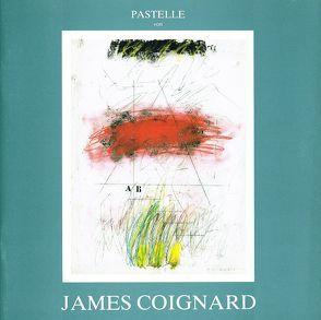 James Coignard – Pastelle 1987 von Coignard,  James, Galerie Raphael,  Frankfurt/Main, Petrov,  Petru