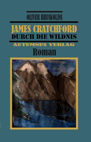 James Cratchford von Bruskolini,  Oliver