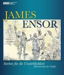 James Ensor von Augustin,  Roland, Ensor,  James, Grewenig,  Meinrad Maria, Werner,  Anne-Marie