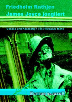 James Joyce jongliert von Rathjen,  Friedhelm