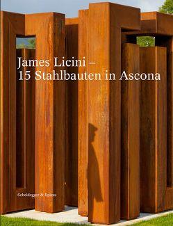 James Licini – 15 Stahlbauten in Ascona von Anda,  Gratian, Frehner,  Matthias, Karabelnik,  Marianne, von Arb,  Giorgio