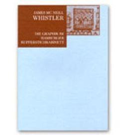 James Mc Neill Whistler von Hohl,  Hanna, Schneede,  Uwe M., Walford,  Elke