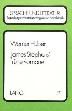 James Stephens' frühe Romane von Huber,  Werner