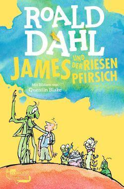 James und der Riesenpfirsich von Artl,  Inge M., Blake,  Quentin, Dahl,  Roald, Ohlen,  Kai