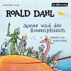 James und der Riesenpfirsich von Artl,  Inge M., Beck,  Rufus, Dahl,  Roald