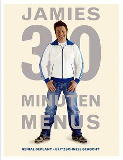 Jamies 30 Minuten Menüs von Oliver,  Jamie
