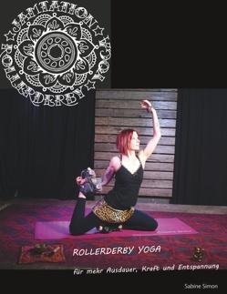 Jamtation Rollerderby Yoga von Simon,  Sabine