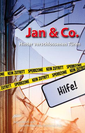 Jan & Co. – Hinter verschlossenen Türen von Hollenstein,  David, Rota,  Marco