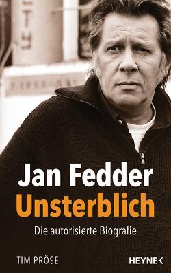 Jan Fedder – Unsterblich von Pröse,  Tim