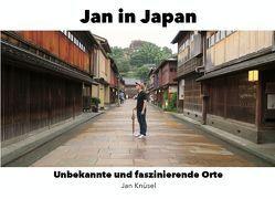 Jan in Japan von Knüsel,  Jan