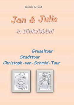 Jan & Julia in Dinkelsbühl von Arnold,  Gerfrid
