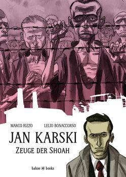 Jan Karski von Bonaccorso,  Lelio, Rizzo,  Marco