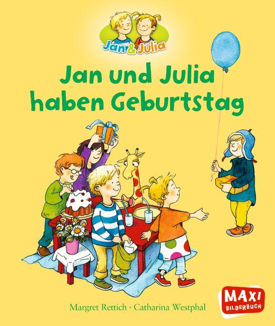 Jan Und Julia Haben Geburtstag Von Rettich Margret Westphal Cathari