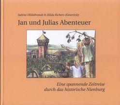 Jan und Julias Abenteuer von Hildebrandt,  Sabine, Richers-Kieseritzky,  Hilda