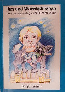 Jan und Wuschelinchen von Henisch,  Sonja