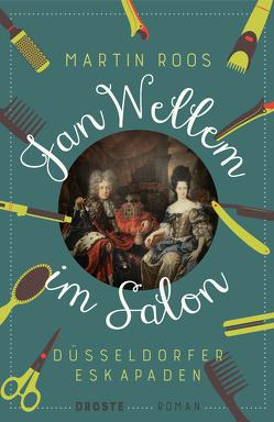Jan Wellem im Salon von Roos,  Martin