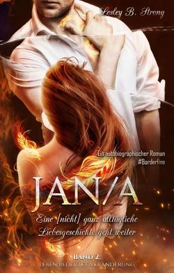JANA – eine [nicht] ganz alltägliche Liebesgeschichte geht weiter von Strong,  Lesley B.