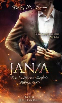 JANA – eine [nicht] ganz alltägliche Liebesgeschichte von Strong,  Lesley B.