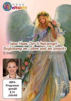 """Jana Haas """"Der Schutzengel – Begleitung im Leben und im Jenseits von Bown,  Malcom Saint Julian, Haas,  Jana, Röttger,  Jörg, von Kraft,  Leander"""