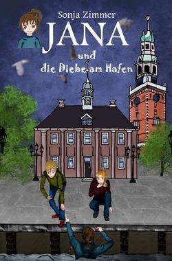 Jana / Jana und die Diebe am Hafen von Zimmer,  Sonja