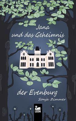 Jana und das Geheimnis der Evenburg von Zimmer,  Sonja