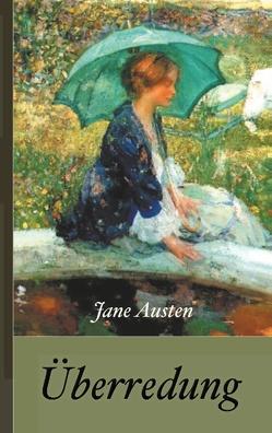 Jane Austen: Überredung von Austen,  Jane