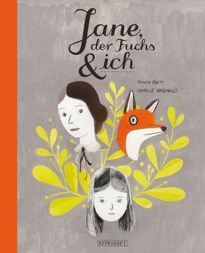 Jane, der Fuchs & ich von Arsenault,  Isabelle, Britt,  Fanny, Pfitzner,  Ina