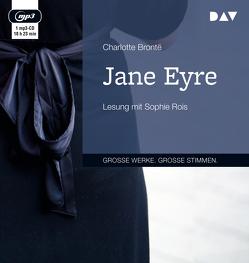 Jane Eyre von Brontë,  Charlotte, Ott,  Andrea, Rois,  Sophie