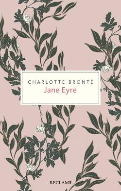 Jane Eyre von Brontë,  Charlotte, Rein,  Ingrid