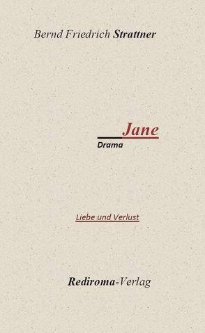 Jane II von Strattner,  Bernd Friedrich
