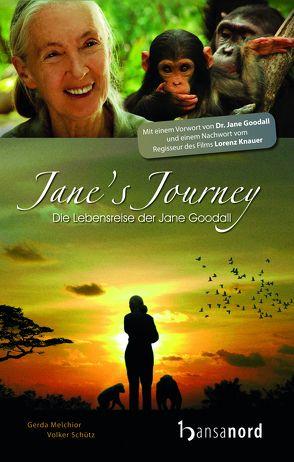 JANE'S JOURNEY von Melchior,  Gerda, Schütz,  Volker