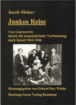 JANKOS Reise von Melzer,  Jakob, Wiehn,  Erhard R