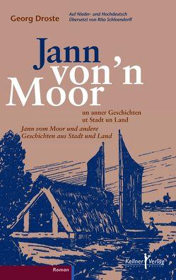 Jann von'n Moor von Droste,  Georg, Schloendorff,  Rita