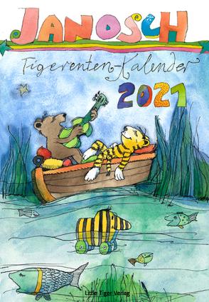Janosch Tigerentenkalender 2021 von Janosch