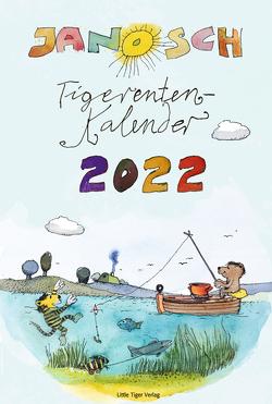 Janosch Tigerentenkalender 2022 von Janosch