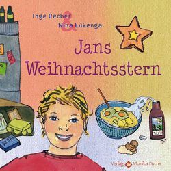 Jans Weihnachtsstern von Becher,  Inge, Lükenga,  Nina