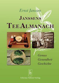 Janssens Tee Almanach von Hübner,  Peter, Janssen,  Ernst, Kuhaupt,  Christina