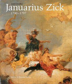 Januarius Zick 1730-1797 von Strasser,  Josef