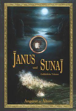 Janus und Sunaj von Angerer der Ältere